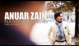 Anuar Zain in a City of Love, Paris